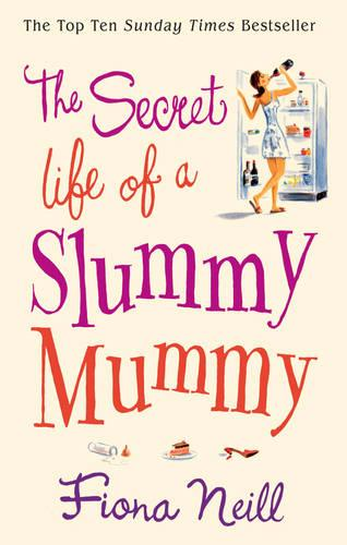 The Secret Life of a Slummy Mummy (Paperback)