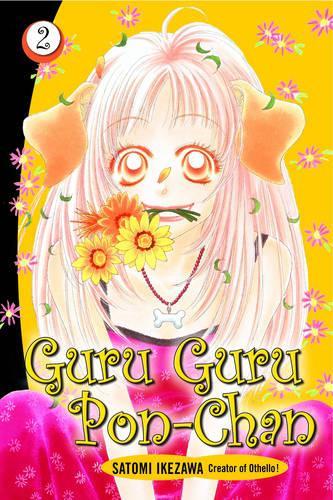 Guru Guru Pon-chan Volume 2 - Guru Guru Pon Chan (Paperback)