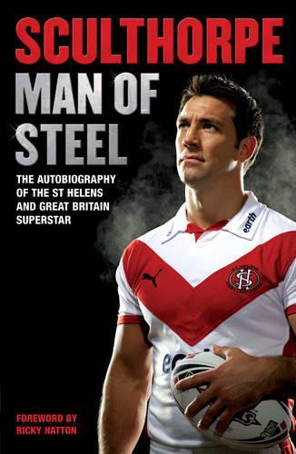Sculthorpe: Man of Steel (Paperback)