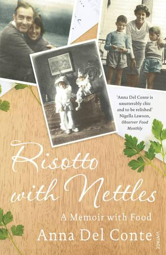 Risotto With Nettles: A Memoir with Food (Paperback)