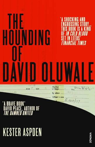 The Hounding of David Oluwale (Paperback)