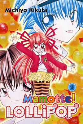 Mamotte!Lollipop 1 (Paperback)