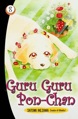 Guru Guru Pon Chan volume 8 - Guru Guru Pon Chan (Paperback)