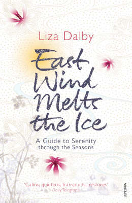East Wind Melts the Ice (Paperback)