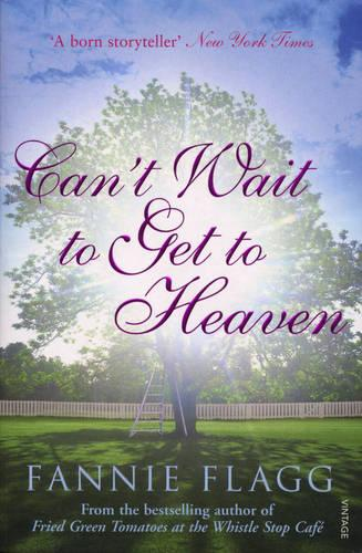 Can't Wait to Get to Heaven (Paperback)