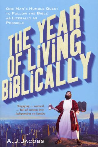 The Year of Living Biblically (Paperback)