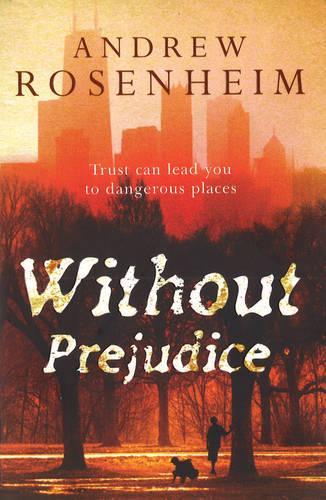 Without Prejudice (Paperback)