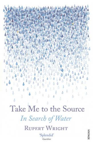 Take Me to the Source: In Search of Water (Paperback)