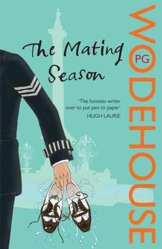 The Mating Season: (Jeeves & Wooster) - Jeeves & Wooster (Paperback)