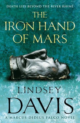 The Iron Hand Of Mars: (Falco 4) - Falco (Paperback)