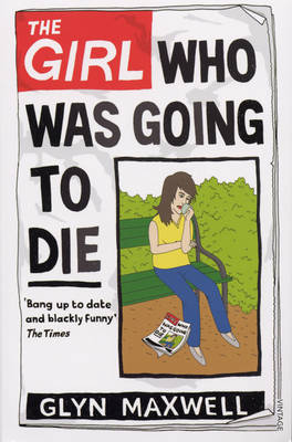 The Girl Who Was Going To Die (Paperback)