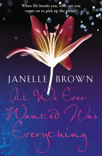 All We Ever Wanted Was Everything (Paperback)