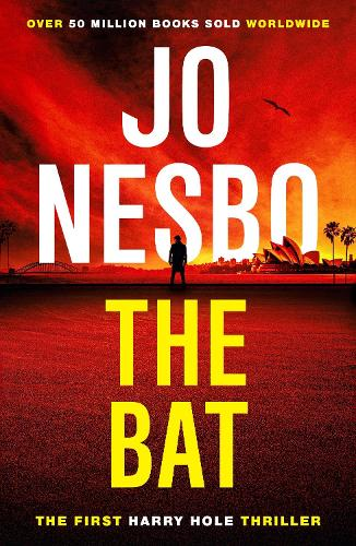 The Bat: Harry Hole 1 - Harry Hole (Paperback)
