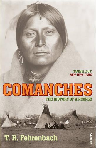 Comanches: The History of a People (Paperback)