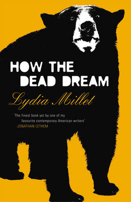 How the Dead Dream (Paperback)