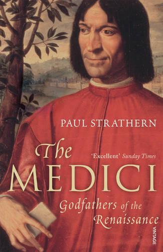 The Medici: Godfathers of the Renaissance (Paperback)