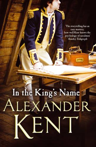In the King's Name - Richard Bolitho (Paperback)