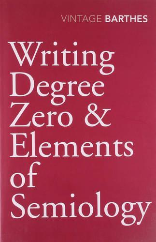 Writing Degree Zero & Elements of Semiology (Paperback)
