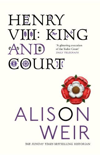 Henry VIII: King and Court (Paperback)