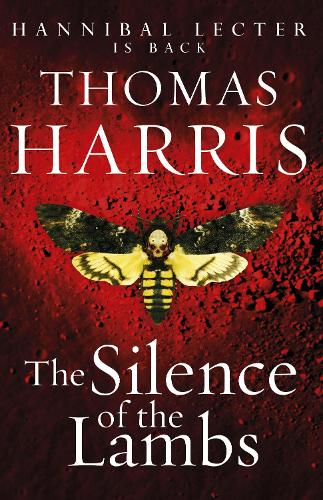Silence Of The Lambs: (Hannibal Lecter) - Hannibal Lecter (Paperback)