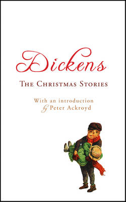 The Christmas Stories: v. 2: With an Introduction by Peter Ackroyd (Paperback)