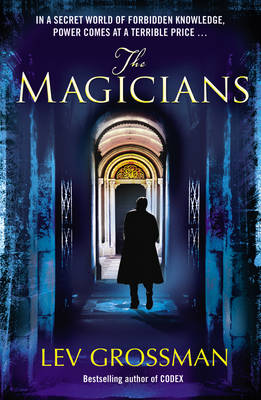 The Magicians: (Book 1) (Paperback)