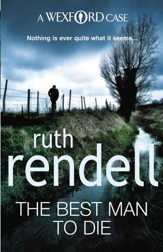 The Best Man To Die: (A Wexford Case) - Wexford (Paperback)