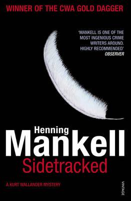 Sidetracked: Kurt Wallander - Kurt Wallander 5 (Paperback)
