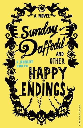 Sunday Daffodil and Other Happy Endings (Paperback)