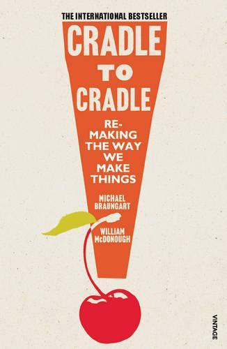 Cradle to Cradle (Paperback)