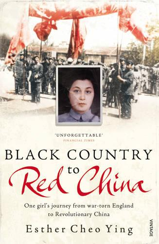 Black Country to Red China: One girl's story from war-torn England to Revolutionary China (Paperback)