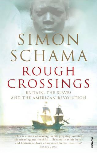 Rough Crossings: Britain, the Slaves and the American Revolution (Paperback)