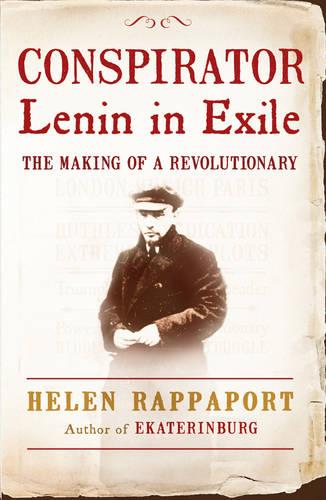 Conspirator: Lenin in Exile (Paperback)