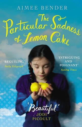 The Particular Sadness of Lemon Cake: The heartwarming Richard and Judy Book Club favourite (Paperback)