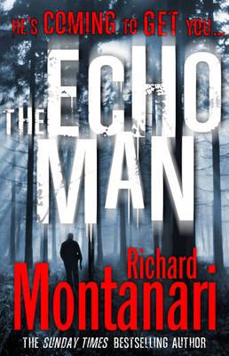 The Echo Man: (Byrne & Balzano 5) - Byrne & Balzano (Paperback)