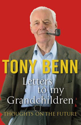 Letters To My Grandchildren (Paperback)