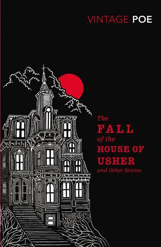 The Fall of the House of Usher and Other Stories (Paperback)