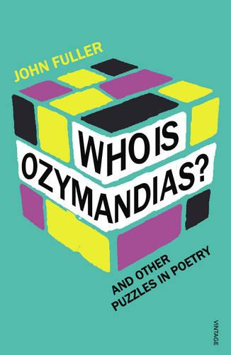 Who Is Ozymandias?: And other Puzzles in Poetry (Paperback)