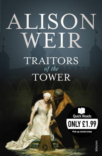 Quick Reads: Traitors of the Tower