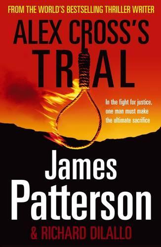 Alex Cross's Trial: (Alex Cross 15) - Alex Cross (Paperback)