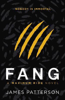 Maximum Ride: Fang - Maximum Ride (Paperback)