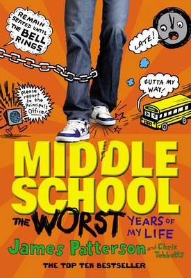 Middle School: The Worst Years of My Life: (Middle School 1) - Middle School (Paperback)