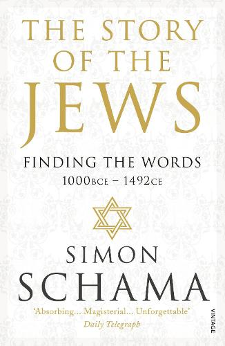 The Story of the Jews: Finding the Words (1000 BCE - 1492) (Paperback)