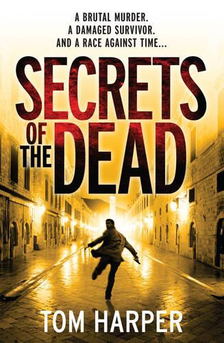 Secrets of the Dead (Paperback)
