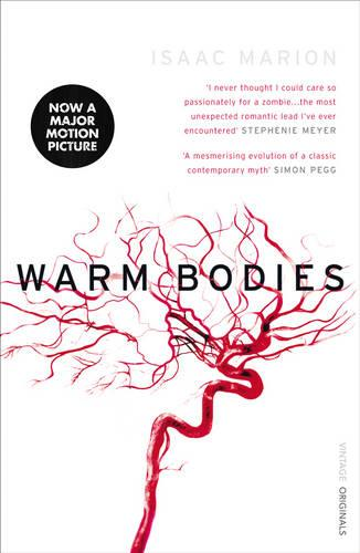Warm Bodies (The Warm Bodies Series) - Warm Bodies (Paperback)