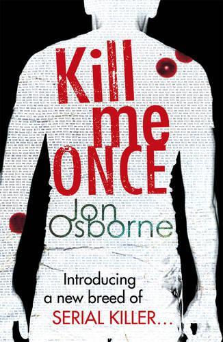 Kill Me Once (Paperback)