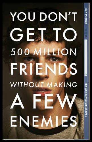 The Accidental Billionaires: Sex, Money, Betrayal and the Founding of Facebook (Paperback)