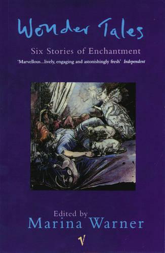 Wonder Tales: Six Stories of Enchantment (Paperback)