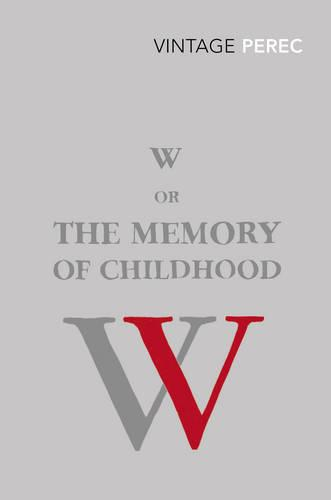 W or The Memory of Childhood (Paperback)