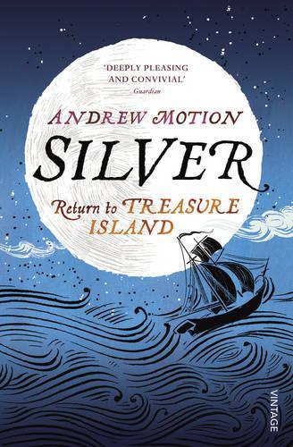 Silver: Return to Treasure Island (Paperback)